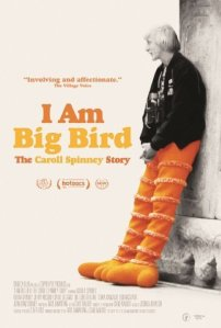 Favorite of the Month: I Am Big Bird-The Caroll Spinney Story (2015)